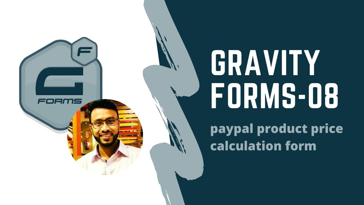 gravity form(paypal product price calculation form)