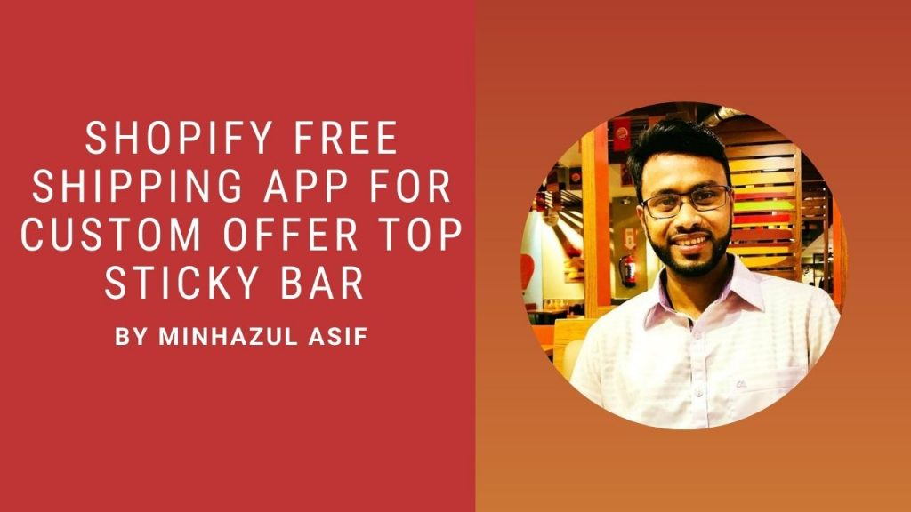 Shopify FREE SHIPPING APP For custom offer top sticky bar