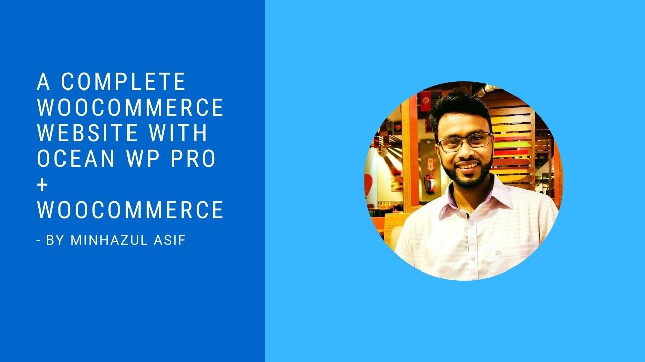 A Complete WOOCOMMERCE WEBSITE With Ocean WP Pro + WooCommerce