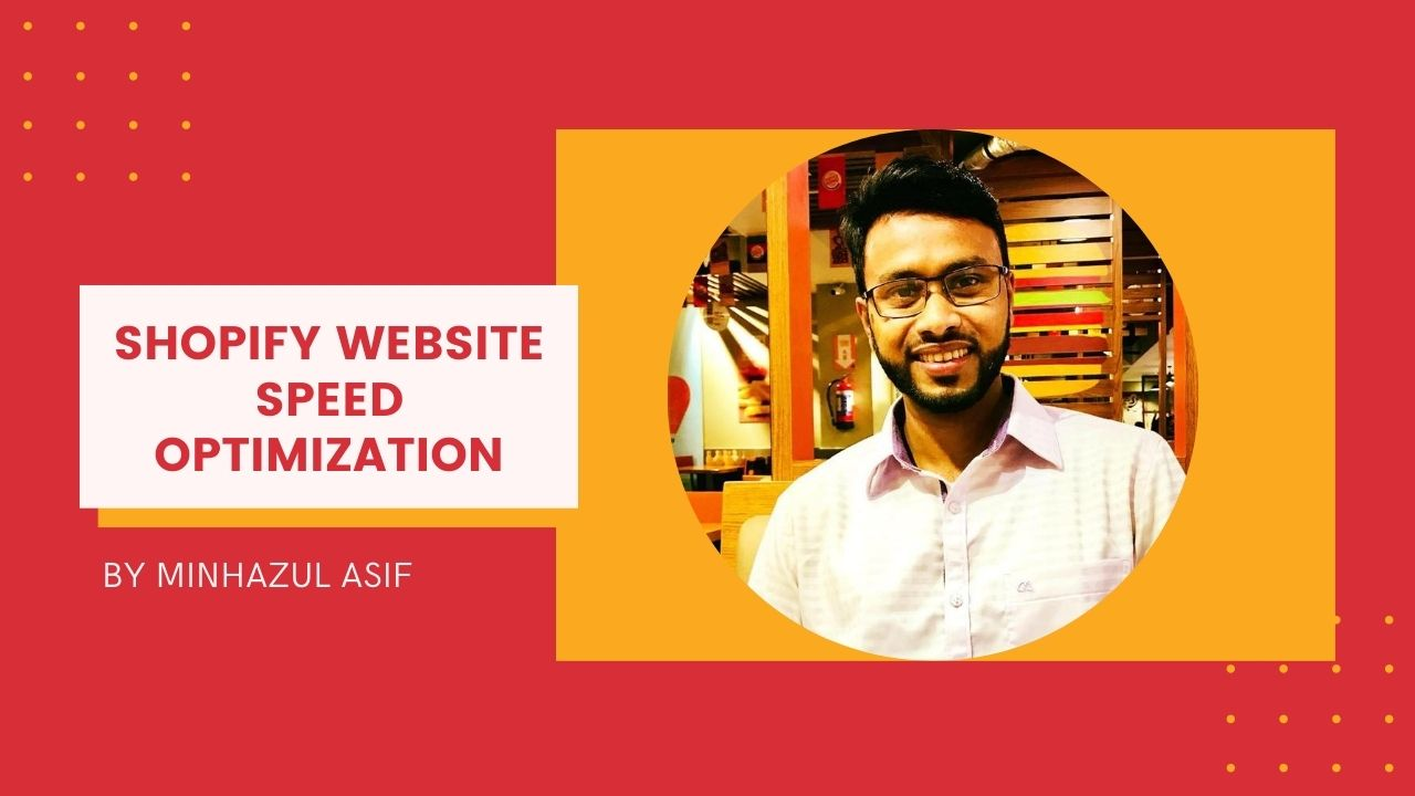 SHOPIFY website Speed Optimization