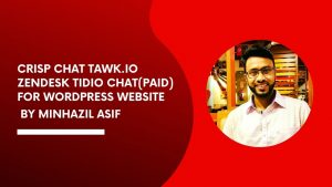 CRISP Chat TAWK.io ZENDesk Tidio Chat(paid) for wordpress website