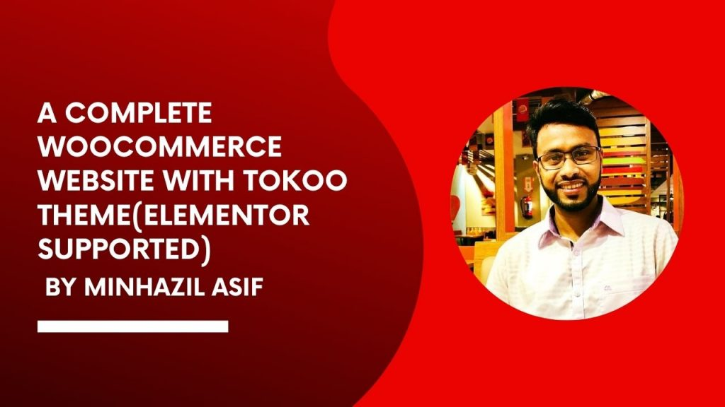 A Complete WOOCOMMERCE WEBSITE With Tokoo Theme(Elementor supported)