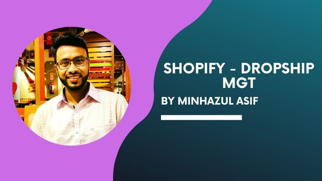 SHOPIFY - DROPSHIP MGT