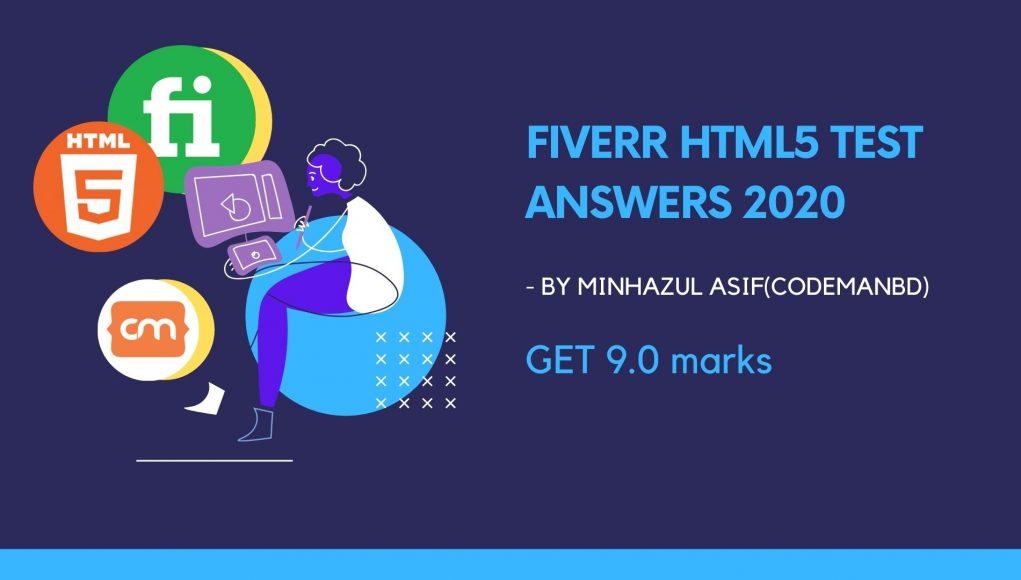 Fiverr HTML5 Test Answers 2020 – 9.0 score
