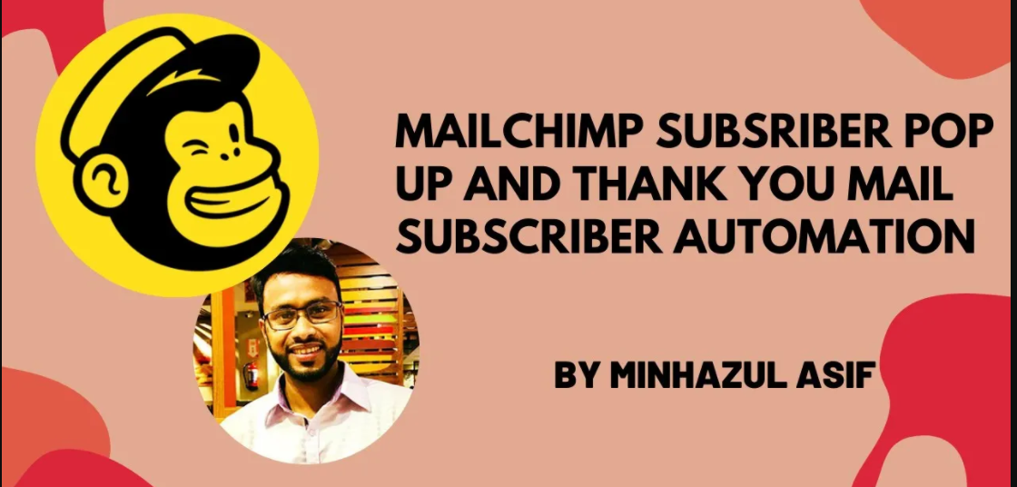 (Mailchimp subsriber pop up and thank you mail – subscriber automation)