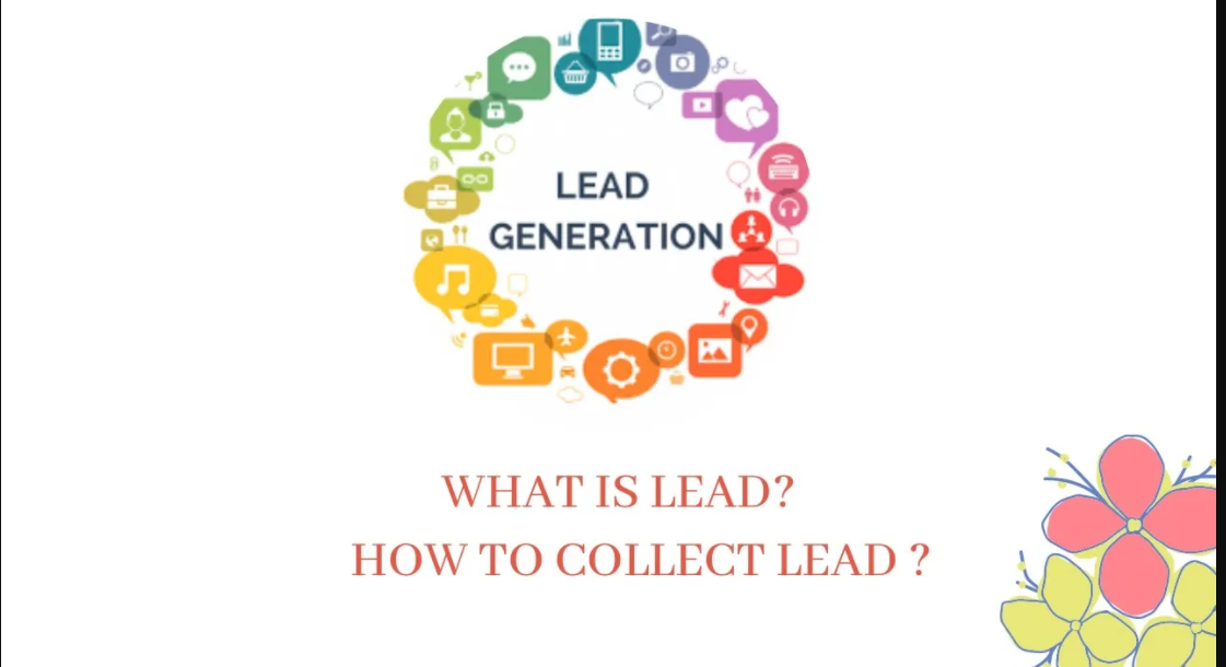 Lead Generation – what is lead – how to collect lead ?