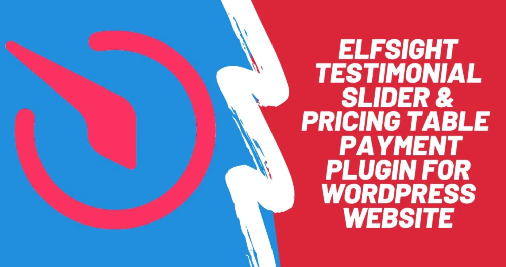 elfsight testimonial slider & pricing table+payment price