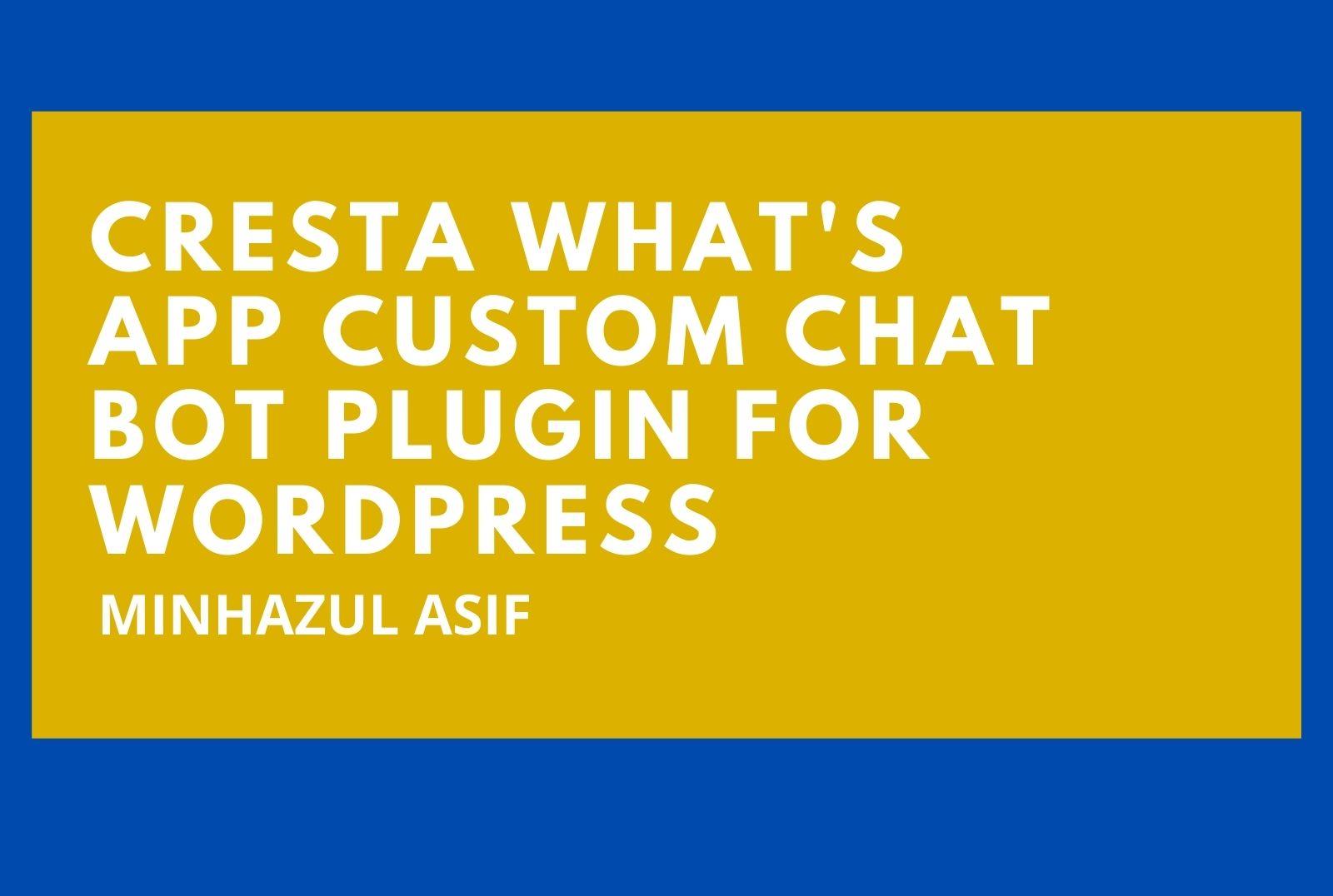 Cresta What's APP Custom Chat Bot Plugin for wordpress