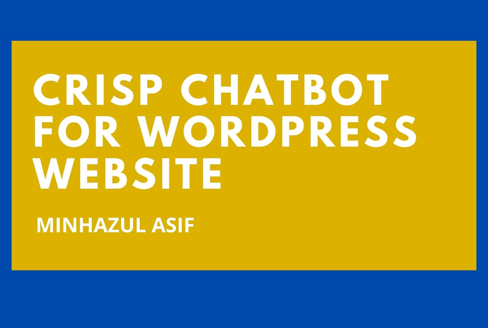 CRISP Chatbot for wordpress website