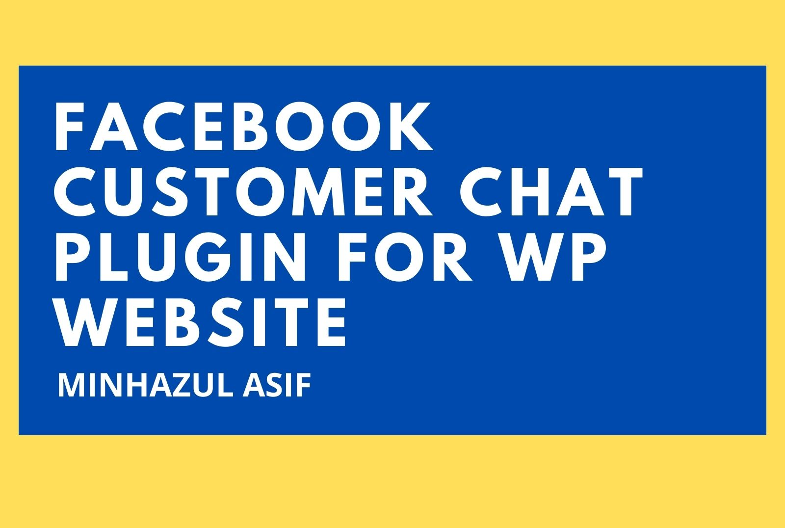 Facebook Customer Chat Plugin for wp website