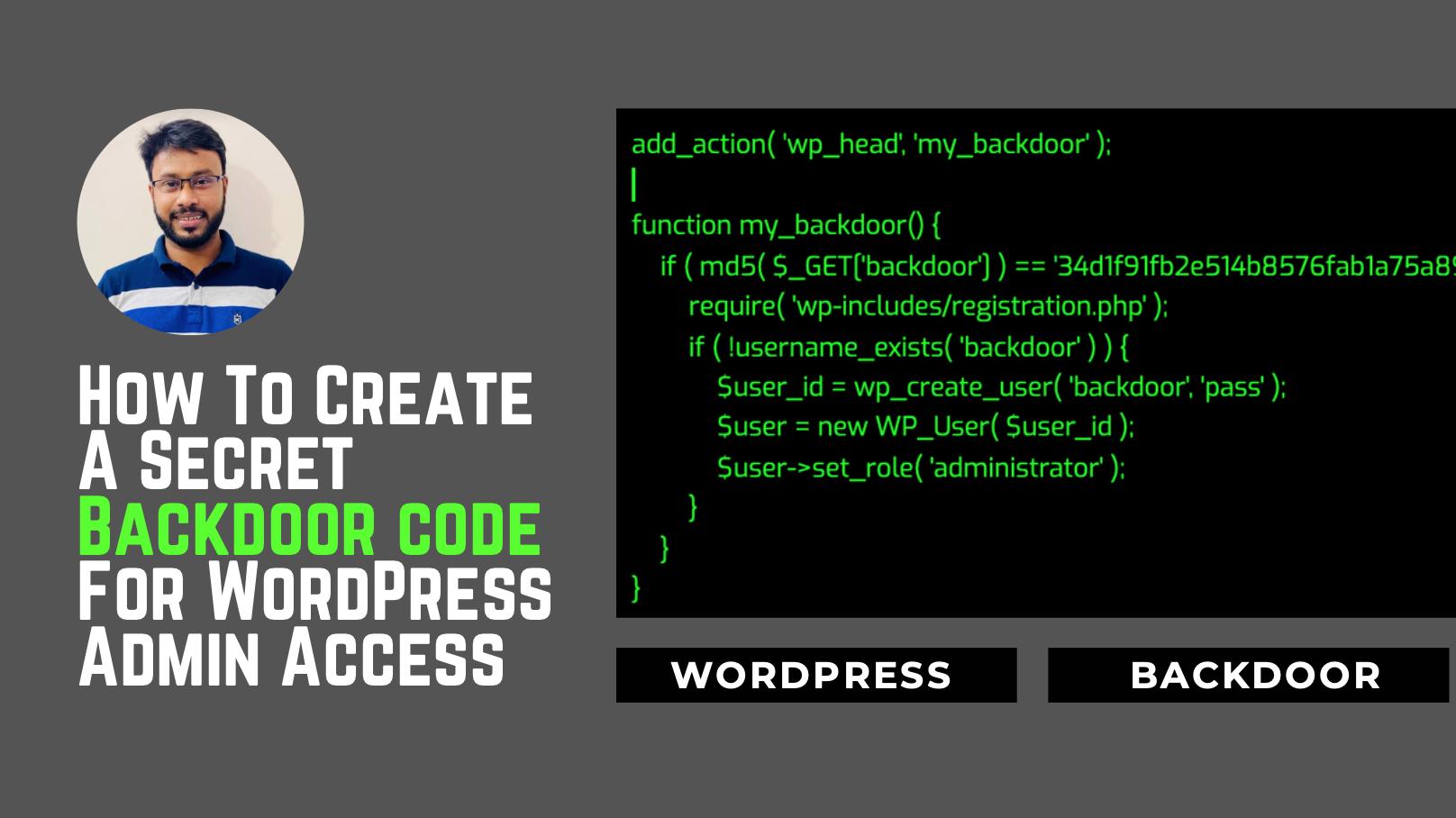 How To Create A Secret Backdoor Code For WordPress Admin Access To Push New User(for bad clients)
