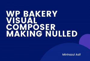 WP BAKERY VISUAL COMPOSER (Making Nulled)